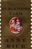 """""""Blackwood farm - the vampire chronicles"""" av Anne Rice"""