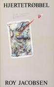 """""""Hjertetrøbbel - roman"""" av Roy Jacobsen"""