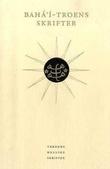 """Bahá'í-troens skrifter"" av Arne Ruste"