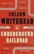 """The underground railroad"" av Colson Whitehead"