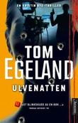 """Ulvenatten"" av Tom Egeland"