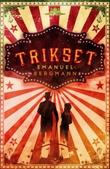 """""""Trikset"""" av Emanuel Bergmann"""