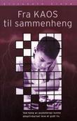 """""""Fra kaos til sammenheng"""" av Elisabeth Cleve"""