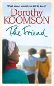 """""""The friend"""" av Dorothy Koomson"""