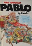 """""""Pablo og de andre"""" av Aimee Sommerfelt"""