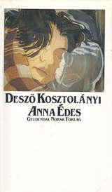 """Anna Edes"" av Deszø Kosztolanyi"