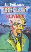 """""""Carolus, klovnen - roman"""" av Jon Hellesnes"""
