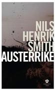 """""""Austerrike - roman"""" av Nils Henrik Smith"""