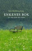 """""""Enkenes bok - til deg som ble igjen"""" av Grete Randsborg Jenseg"""