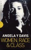 """Women, Race and Class (Women's Press Classics)"" av Angela Davis"