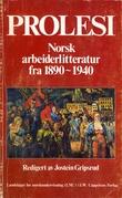 """""""Prolesi norsk arbeiderlitteratur fra 1890 - 1940"""" av Jostein Gripsrud"""