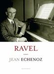 """Ravel"" av Jean Echenoz"