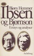 """""""Ibsen og Bjørnson - essays og analyser"""" av Bjørn Hemmer"""