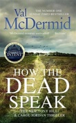 """How the dead speak"" av Val McDermid"