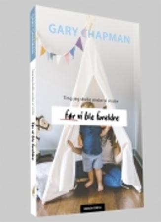 """""""Ting jeg skulle ønske jeg visste før vi ble foreldre"""" av Gary Chapman"""