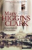 """""""Hemmeligheter fra fortiden"""" av Mary Higgins Clark"""