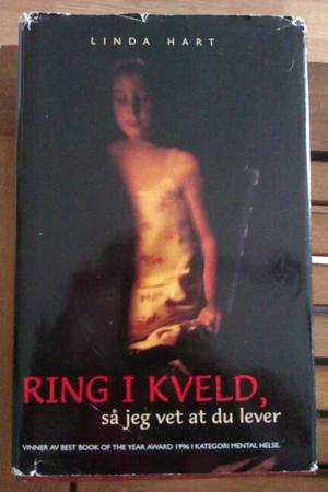 """""""Ring i kveld - så jeg vet at du lever"""" av Linda Hart"""