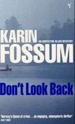 """""""Don't look back - an inspector Sejer mystery"""" av Karin Fossum"""