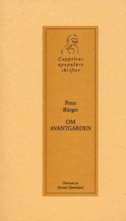 """""""Om Avantgarden"""" av Peter Bürger"""