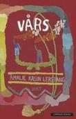 """""""Vårs"""" av Amalie Kasin Lerstang"""