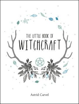 """""""The Little Book of Witchcraft"""" av Astrid Carvel"""