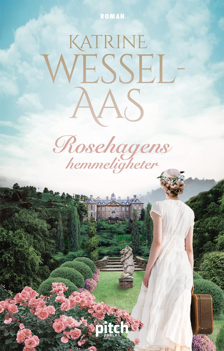 """""""Rosehagens hemmeligheter"""" av Katrine Wessel-Aas"""