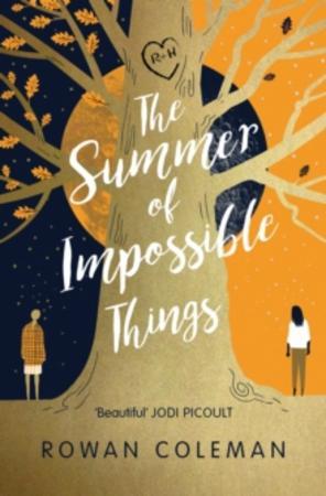 """The summer of impossible things"" av Rowan Coleman"