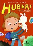 """""""Hubert og flekken"""" av Arne Svingen"""