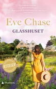 """""""Glasshuset"""" av Eve Chase"""