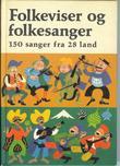 """""""Folkeviser og folkesanger 150 sanger fra 28 land"""" av Tym Andersen"""