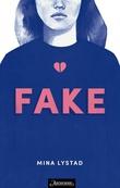 """""""Fake"""" av Mina Lystad"""