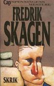 """""""Skrik"""" av Fredrik Skagen"""