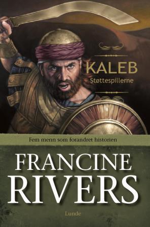 """Kaleb"" av Francine Rivers"