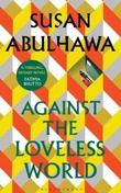 """Against the loveless world"" av Susan Abulhawa"
