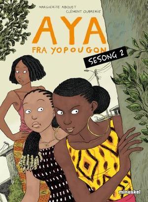 """""""Aya fra Yopougon - sesong 2"""" av Marguerite Abouet"""