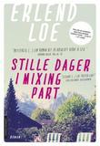 """""""Stille dager i Mixing Part - roman"""" av Erlend Loe"""