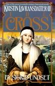 """""""Kristin Lavransdatter - the cross"""" av Sigrid Undset"""