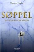 """""""Søppel - en roman om kunst"""" av Tommy Sørbø"""
