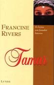 """""""Tamar"""" av Francine Rivers"""
