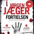 """""""Fortielsen"""" av Jørgen Jæger"""