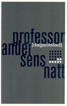 """""""Professor Andersens natt - roman"""" av Dag Solstad"""