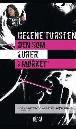 """""""Den som lurer i mørket"""" av Helene Tursten"""