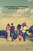 """Knowing me, knowing you, aha - roman"" av Brian Finnegan"