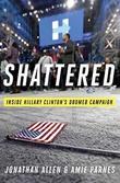 """""""Shattered inside Hillary Clinton's doomed campaign"""" av Jonathan Allen"""
