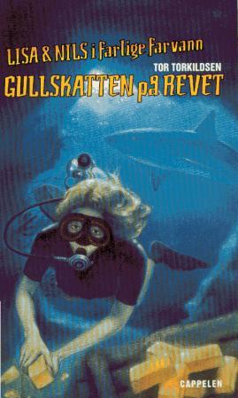 """""""Gullskatten på revet"""" av Tor Torkildsen"""