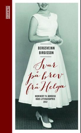 """""""Svar på brev frå Helga"""" av Bergsveinn Birgisson"""