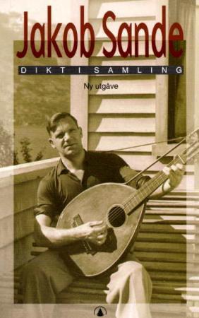 """Dikt i samling"" av Jakob Sande"