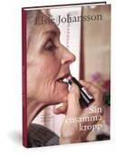 """""""Sin ensomma kropp"""" av Elsie Johansson"""