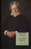 """""""Henrik Ibsen - en biografi"""" av Michael Meyer"""