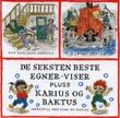 """""""De seksten beste Egner-viser ; Karius og Baktus : hørespill med sang og musikk"""" av Thorbjørn Egner"""